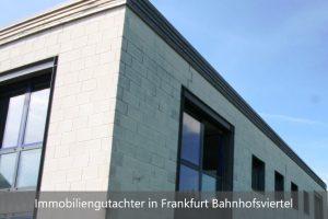 Immobiliengutachter Frankfurt Bahnhofsviertel