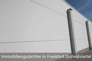 Immobiliengutachter Frankfurt Gutleutviertel