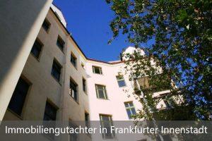 Immobiliengutachter Frankfurter Innenstadt
